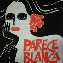 "Poster for the production, ""Parece Blanca"""