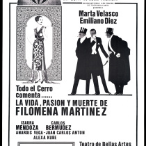 "Poster for the production, ""La vida, pasión y muerte de Filomena Martínez"""
