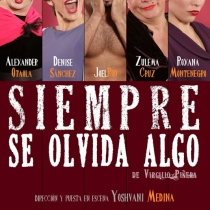 Poster for the theatrical production, Siempre se olvida algo