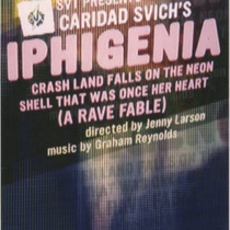 "Advertising postcard for the production, ""Iphigenia Crash Land Falls on the Neon Shell That Was Once Her Heart (A Rave Fable)"