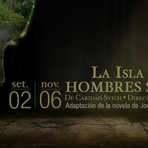 "Advertising for the production, ""La isla de los hombres solos"" (Costa Rica)"