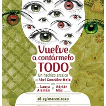 Poster for the theatrical production, Vuelve a contármelo todo
