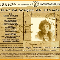 Postcard for the theatrical production, Flores no me pongan