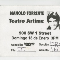 "Ticket for the production, ""Manolo Torrente"""