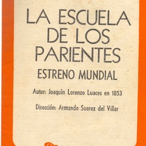"Program for the production ""La escuela de los parientes"""