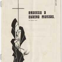 "Program for the production, ""Proceso a cuatro monjas"""