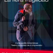 Poster for the production, La fiera fragilidad