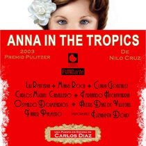 "Poster for the production, ""Ana en el trópico"""