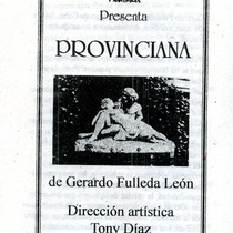 "Program for the production, ""Provinciana"""