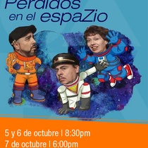 Poster for the production, Perdidos en el espaZio