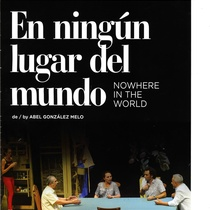 Program for the theatrical production, En ningún lugar del mundo