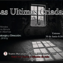 "Poster of the production, ""Las últimas criadas"""