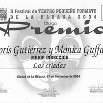 "Best direction to Doris Gutiérrez and Mónica Guffanti in the production, ""Las criadas"""