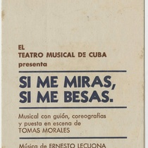 "Program for the production, ""Si me miras, si me besas"" (Teatro Musical de Cuba)"