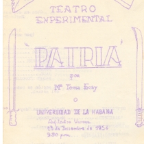 "Invitation and program for the production, ""Patria"""