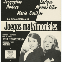"Playbill for the production, ""Juegos matrimoniales"" (Marriage games)"