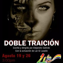 Poster for the production, Doble traición