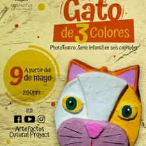 Phototheater miniseries, El gato de 3 colores, @Artefactus online