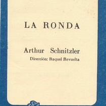 "Program for the production ""La ronda"""