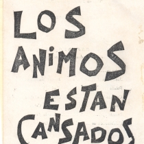 "Program for the production, ""Los ánimos están cansados"""