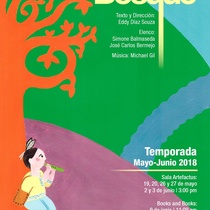 "Poster for the production, ""Camino del bosque"""
