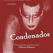 "Poster for the production ""Condenados"""