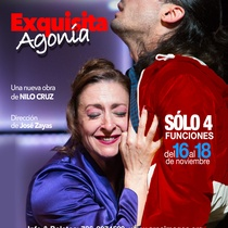 "Poster for the production ""Exquisita Agonía"""