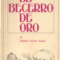 "Program for the production, ""El becerro de oro"""