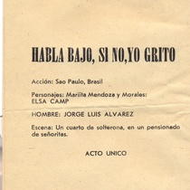 "Program for the production, ""Habla bajo si no yo grito"""