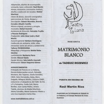 "Program for the production, ""Matrimonio blanco"""
