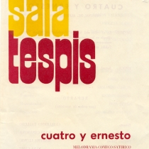 "Program for the production, ""Cuatro y Ernesto"""