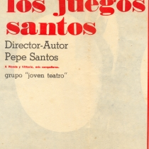 "Program for the production, ""Los juegos santos"""