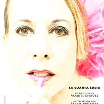 Poster for the theatrical production, La cuarta Lucía