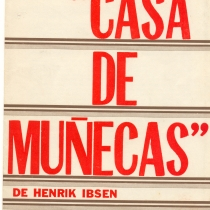 "Program for the production, ""Casa de Muñecas"""