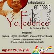 Poster for the production, Yo, Federíco