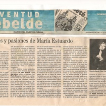 "Theater review for the production, ""María Estuardo o La estrella de su nombre se quemó"""