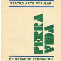 "Program for the production, ""Perra vida"""