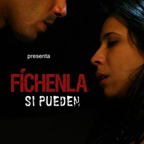"Poster for the production, ""Fíchenla si pueden"""