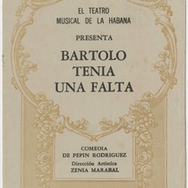 "Program for the production, ""Bartolo tenía una falta (Teatro Musical de La Habana)"