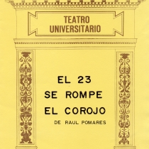 "Cover from the program for the production, ""El 23 se rompe el corojo """