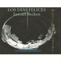 "Poster for the production, ""Los días felices"""
