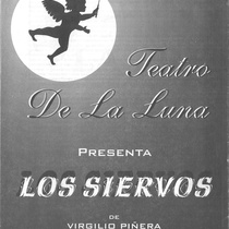 "Program for the production, ""Los siervos"""