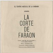 "Program for the production, ""La corte de faraón"" (Teatro Musical de La Habana)"