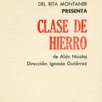 Program for the theatrical production, Clase de hierro
