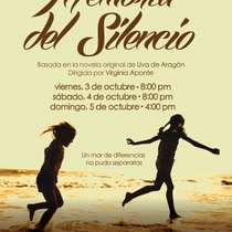 "Poster for the production, ""Memoria del Silencio"""