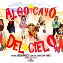 Dossier for the theatrical production, Algo cayó del cielo
