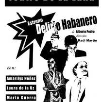 "Flyer for the production, ""Delirio Habanero"""