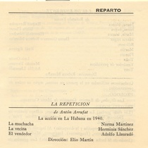 "Program for the production ""La repetición"" y ""Las de enfrente"""