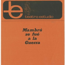 "Program for the production, ""Mambrú se fue a la guerra"" (Teatro Estudio)"