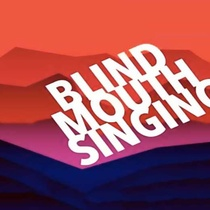 Postcard for the production, Blind Mouth Singing